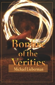 Bonfire of the Verities ebook by Michael Lieberman