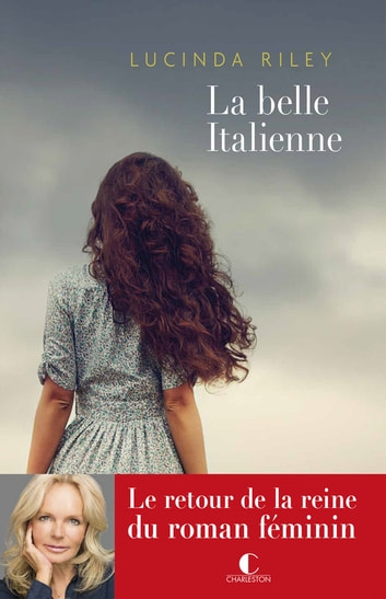 La belle Italienne ebook by Lucinda Riley