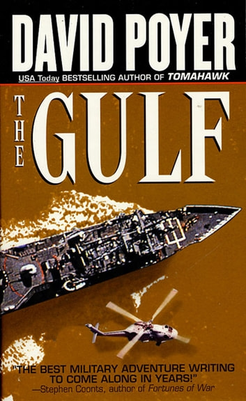 The Gulf - A Thriller ebook by David Poyer