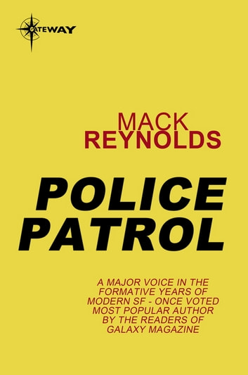 Police Patrol ebook by Mack Reynolds