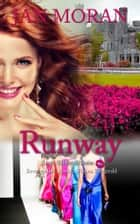 Runway ebook by Jan Moran