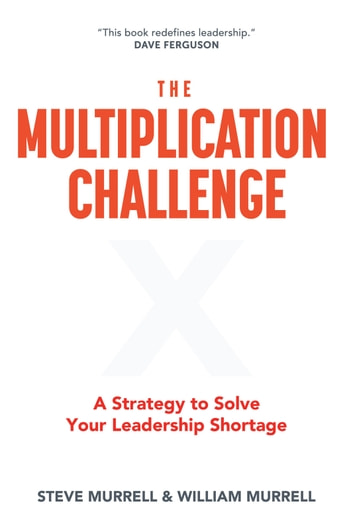 The multiplication challenge ebook by steve murrell the multiplication challenge a strategy to solve your leadership shortage ebook by steve murrell fandeluxe Ebook collections