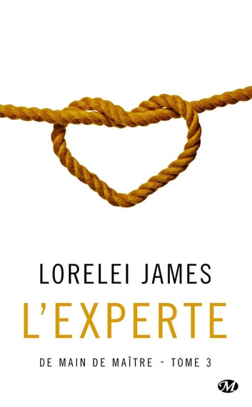 L'Experte - De main de maître, T3 ebook by Lorelei James