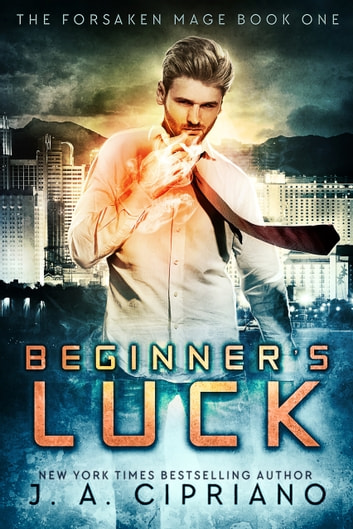 Beginner's Luck ebook by J.A. Cipriano