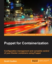 Puppet for Containerization ebook by Scott Coulton
