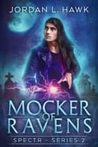 Mocker of Ravens ebook by
