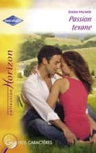 Passion texane (Harlequin Horizon) ebook by Diana Palmer