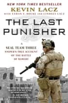 The Last Punisher ebook by Kevin Lacz,Ethan E. Rocke,Lindsey Lacz