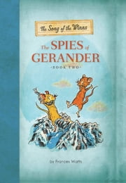 The Song of the Winns: The Spies of Gerander ebook by Frances Watts