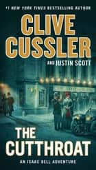 The Cutthroat ebook by Clive Cussler, Justin Scott