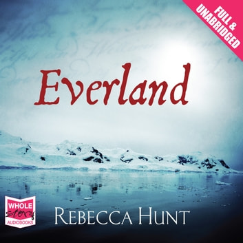 Everland audiobook by Rebecca Hunt