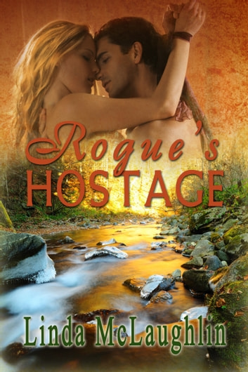 Rogue's Hostage ebook by Linda McLaughlin