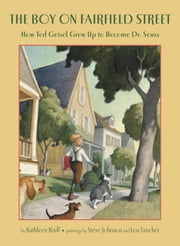 The Boy on Fairfield Street ebook by Kathleen Krull,Steve Johnson,Lou Fancher
