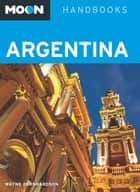 Moon Argentina ebook by Wayne Bernhardson