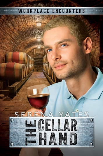 The Cellar Hand ebook by Serena Yates