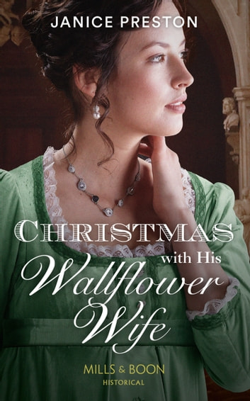 Christmas With His Wallflower Wife (Mills & Boon Historical) (The Beauchamp Heirs, Book 3) ebook by Janice Preston