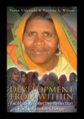 Development from Within ebook by Varun Vidyarthi & Patricia A. Wilson