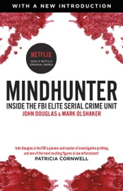 Mindhunter ebook by Mark Olshaker, John Douglas