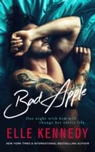 Bad Apple ebook by Elle Kennedy