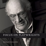 Focus on Playwrights - Portraits and Interviews ebook by Susan Johann