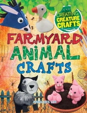 Farmyard Animal Crafts ebook by Lim, Annalees