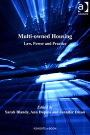 Multi-owned Housing - Law, Power and Practice ebook by Jennifer Dixon,Professor Ann Dupuis,Professor Sarah Blandy