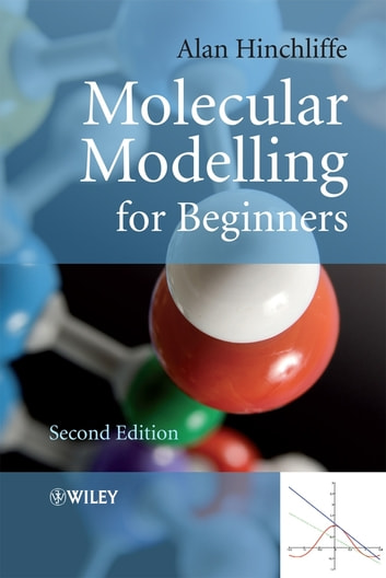 Molecular Modelling for Beginners ebook by Alan Hinchliffe