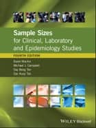 Sample Sizes for Clinical, Laboratory and Epidemiology Studies ebook by David Machin, Michael J. Campbell, Say-Beng Tan,...