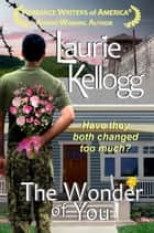 The Wonder of You ebook by Laurie Kellogg
