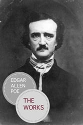 The Complete Works Of Edgar Allan Poe ebook by Edgar Allan Poe