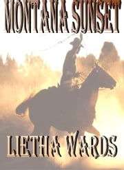 Montana Sunset ebook by Lietha Wards