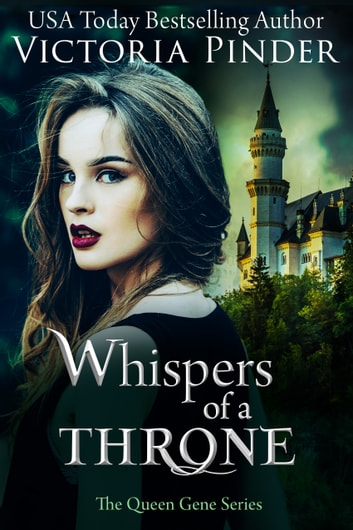 Whispers of a Throne ebook by Victoria Pinder