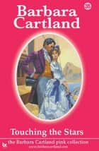 35 Touching the Stars ebook by Barbara Cartland