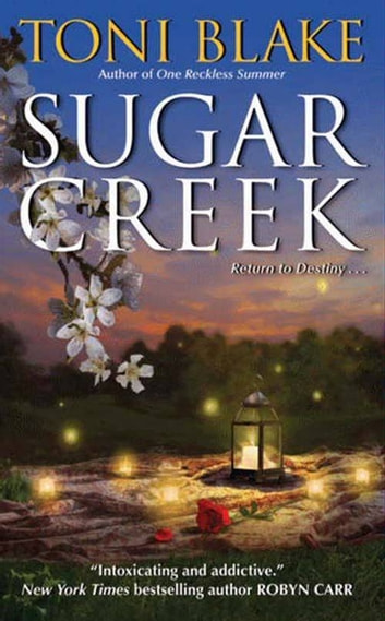 Sugar Creek - A Destiny Novel ebook by Toni Blake