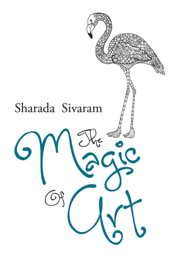 The Magic of Art ebook by Sharada  Sivaram