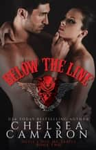 Below The Line - Nomad Bikers ebook by Chelsea Camaron