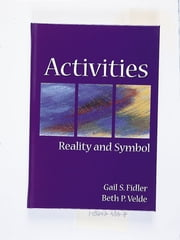 Activities - Reality and Symbol ebook by Gail Fidler,Beth Velde