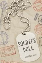 Soldier Doll ebook by Jennifer Gold