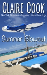 Summer Blowout ebook by Claire Cook