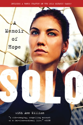 Solo - A Memoir of Hope ebook by Hope Solo