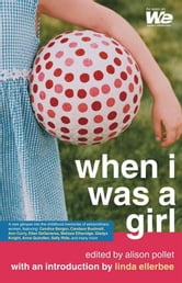 When I Was a Girl ebook by Alison Pollet