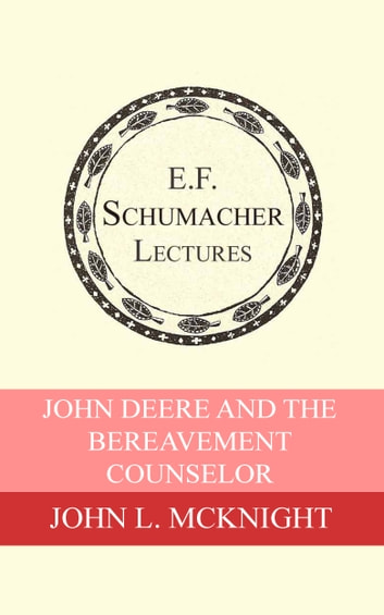 John Deere and the Bereavement Counselor ebook by Hildegarde Hannum,John L. McKnight