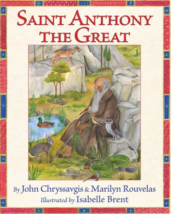 Saint Anthony the Great ebook by John Chryssavgis,Marilyn Rouvelas