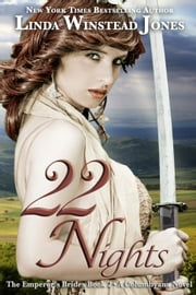 22 Nights - The Emperor's Brides, #2 ebook by Linda Winstead Jones