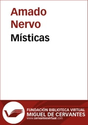 Místicas ebook by Amado Nervo