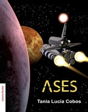 Ases ebook by Tania Lucía Cobos