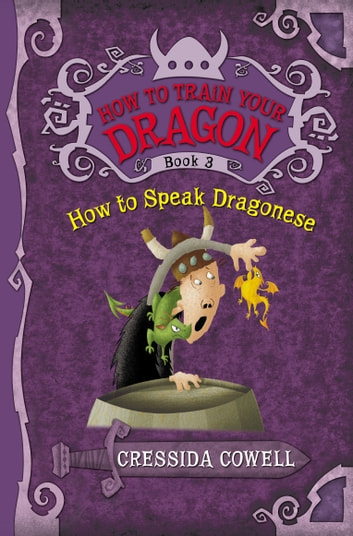 How to Train Your Dragon: How to Speak Dragonese ebook by Cressida Cowell