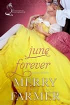 June Forever ebook by Merry Farmer