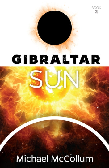 Gibraltar Sun ebook by Michael McCollum