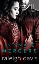 Intimate Mergers ebook by